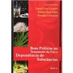 Livro - Boas Práticas no Tratamento do Uso e Dependência de Substâncias