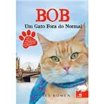 Livro - Bob: um Gato Fora do Normal