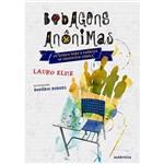 Livro - Bobagens Anônimas: um Enigma para o Exército do Condomínio Pérola