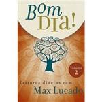 Livro - Bom Dia! Leituras Diarias com Max Lucado - Vol.2