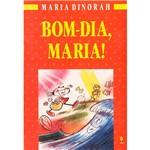 Livro - Bom-Dia, Maria!