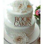Livro - Book Cakes : a Seleção dos Melhores Cake Designers do Brasil