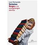 Livro - Borges e os Orangotangos Eternos - Coleção Literatura ou Morte