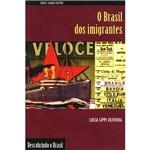 Livro - Brasil dos Imigrantes, o - Coleção Descobrindo o Brasil