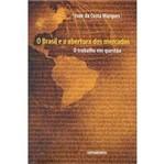 Livro - Brasil e a Abertura dos Mercados