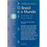 Livro - Brasil e o Mundo no Limiar do Novo Século - Vol. 2