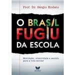 Livro - Brasil Fugiu da Escola, o
