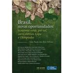 Livro - Brasil, Novas Oportunidades - Economia Verde, Pré-sal, Carro Elétrico, Copa e Olimpíadas