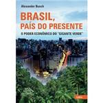 Livro - Brasil, País do Presente