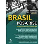 Livro - Brasil Pós-Crise: Agenda para a Próxima Década
