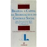 Livro - Brasília: a Capital da Segregação e do Controle Social