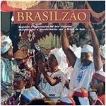 Livro - Brasilzão - Registros e Experiências de Dois Viajantes Deslumbrados e Inconformados com o Brasil