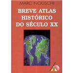 Livro - Breve Atlas do Século XX