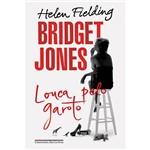 Livro - Bridget Jones: Louca Pelo Garoto