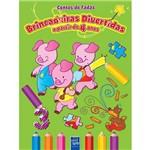 Livro - Brincadeiras Divertidas: a Partir de 4 Anos - Coleção Contos de Fadas