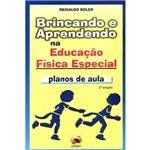 Livro - Brincando e Aprendendo na Educação Física Especial