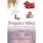 Livro - Brinquedo e Infância: um Guia para Pais e Educadores em Creche