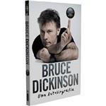Livro - Bruce Dickinson: uma Autobiografia - Autografado - 1ª Ed.