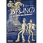 Livro - Bruno e a Fúria dos Bárbaros