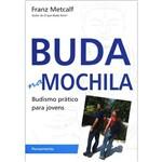 Livro - Buda na Mochila - Budismo Prático para Jovens