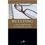Livro - Bullying e Suas Implicações no Ambiente Escolar