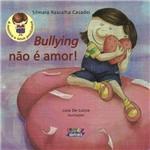 Livro - Bullying não é Amor!