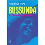 Livro - Bussunda - a Vida do Casseta