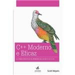 Livro - C++ Moderno e Eficaz: 42 Formas Específicas de Aprimorar Seu Uso de C++11 e C++14