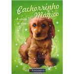 Livro - Cachorrinho Mágico: a Estrela do Show