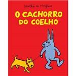 Livro - Cachorro do Coelho, o