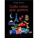 Livro - Cada Coisa que Parece: Poesia