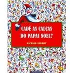 Livro - Cadê as Calças do Papai Noel?