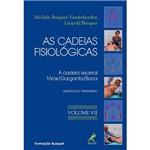 Livro - Cadeias Fisiológicas, as - a Cadeia Visceral Tórax/Garganta/Boca