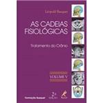 Livro - Cadeias Fisiológicas, as - Tratamento do Crânio