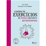 Livro - Caderno de Exercícios do Perdão Segundo o Ho'Oponopono