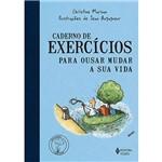 Livro - Caderno de Exercícios para Ousar Mudar a Sua Vida