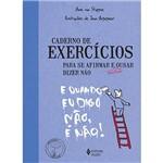 Livro - Caderno de Exercícios para se Afirmar e Ousar Dizer não