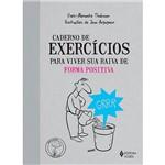 Livro - Caderno de Exercícios para Viver Sua Raiva de Forma Positiva