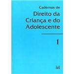 Livro: Cadernos de Direito da Criança e do Adolescente I
