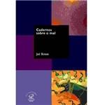Livro - Cadernos Sobre o Mal