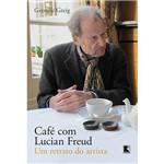 Livro - Café com Lucian Freud: um Retrato do Artista