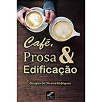 Livro - Café, Prosa & Edificação