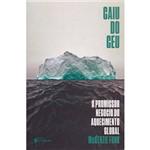 Livro - Caiu do Céu: o Promissor Negócio do Aquecimento Global (publifolha)