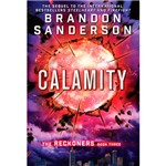 Livro - Calamity: The Reckoners Book Three