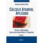 Livro - Cálculo Atuarial Aplicado: Teoria e Aplicações - Exercícios Resolvidos e Propostos