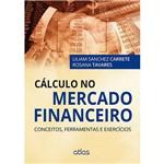 Livro - Cálculo no Mercado Financeiro: Conceitos, Ferramentas e Exercícios