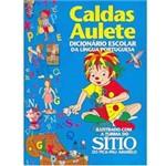 Livro - Caldas Aulete - Dicionário Escolar Português: Ilustrado com a Turma do Sítio