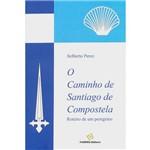 Livro - Caminho de Santiago de Compostela, o