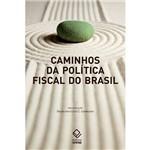 Livro - Caminhos da Politica Fiscal do Brasil
