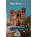 Livro - Caminhos de Portugal, Jordania e Israel